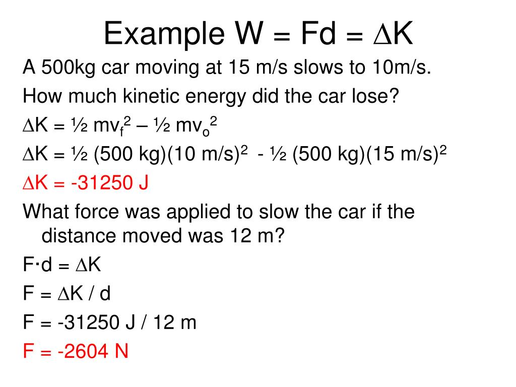 Example W = Fd =