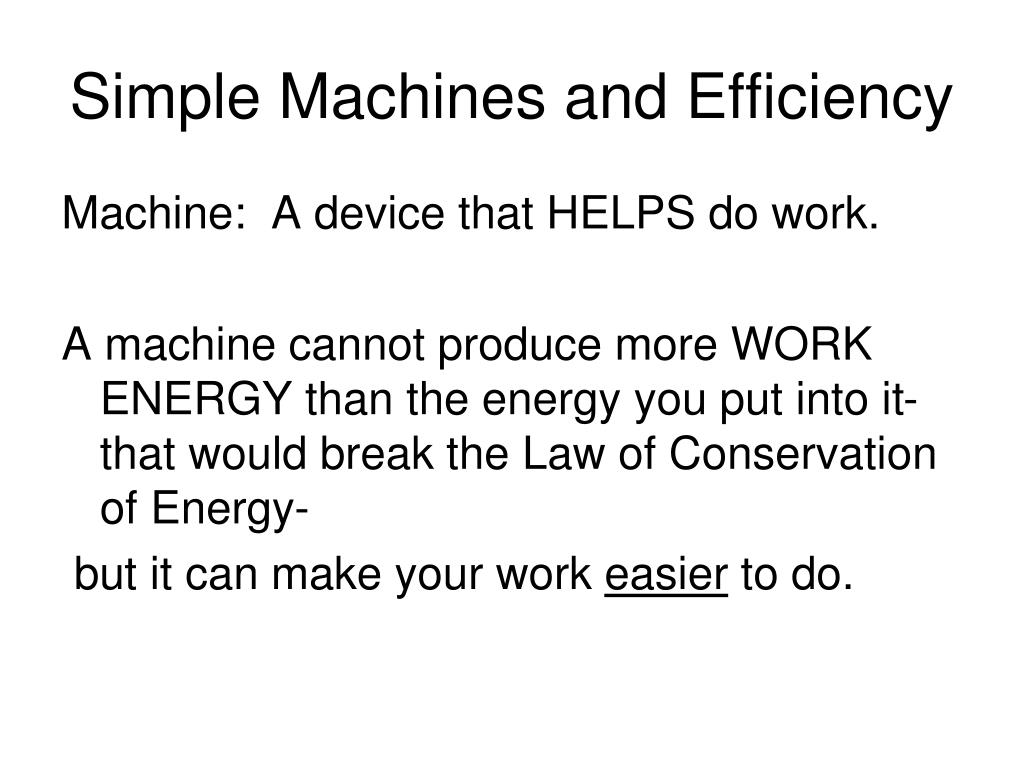 Simple Machines and Efficiency