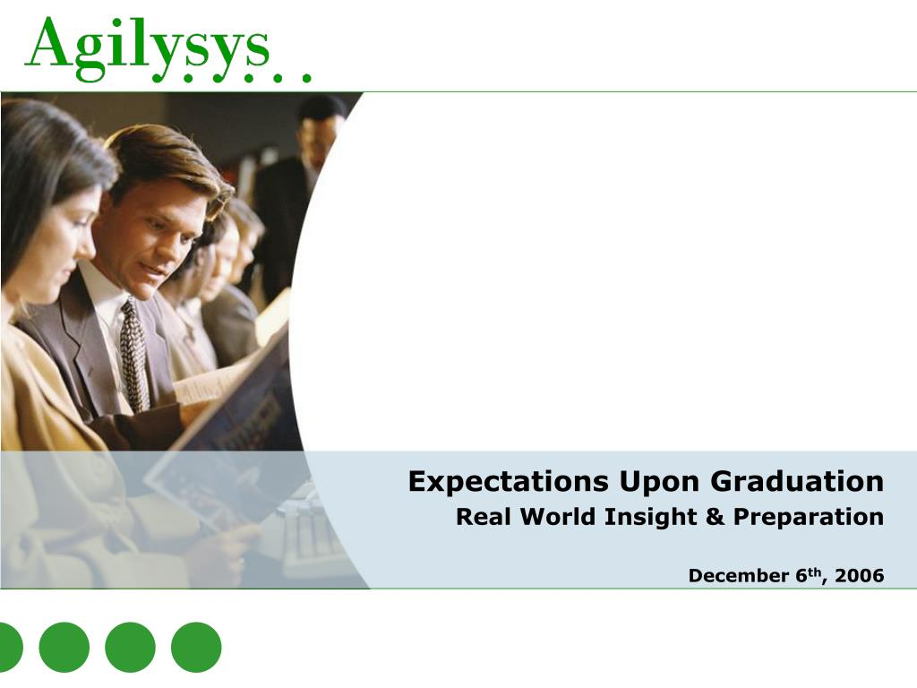 expectations upon graduation real world insight preparation december 6 th 2006 l.