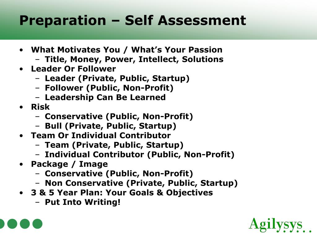 Preparation – Self Assessment
