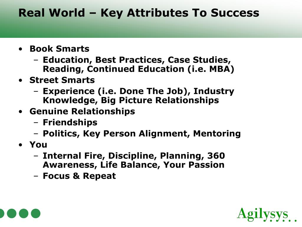 Real World – Key Attributes To Success