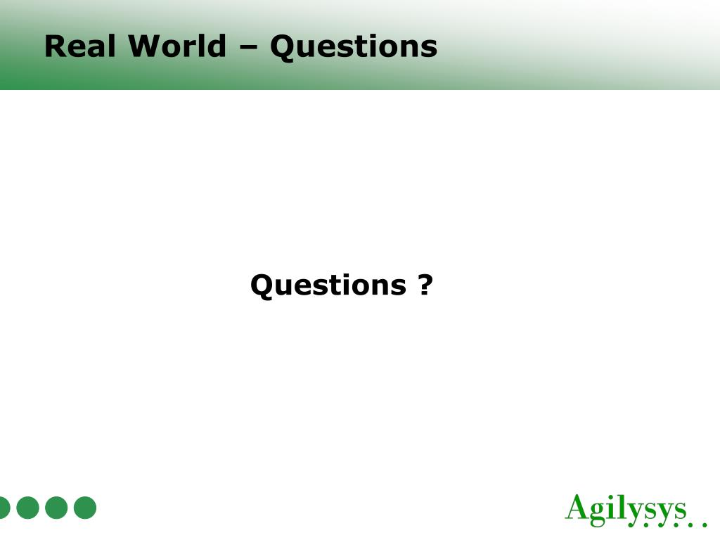 Real World – Questions