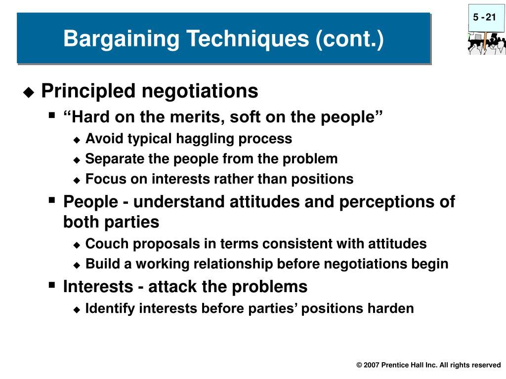Bargaining Techniques (cont.)