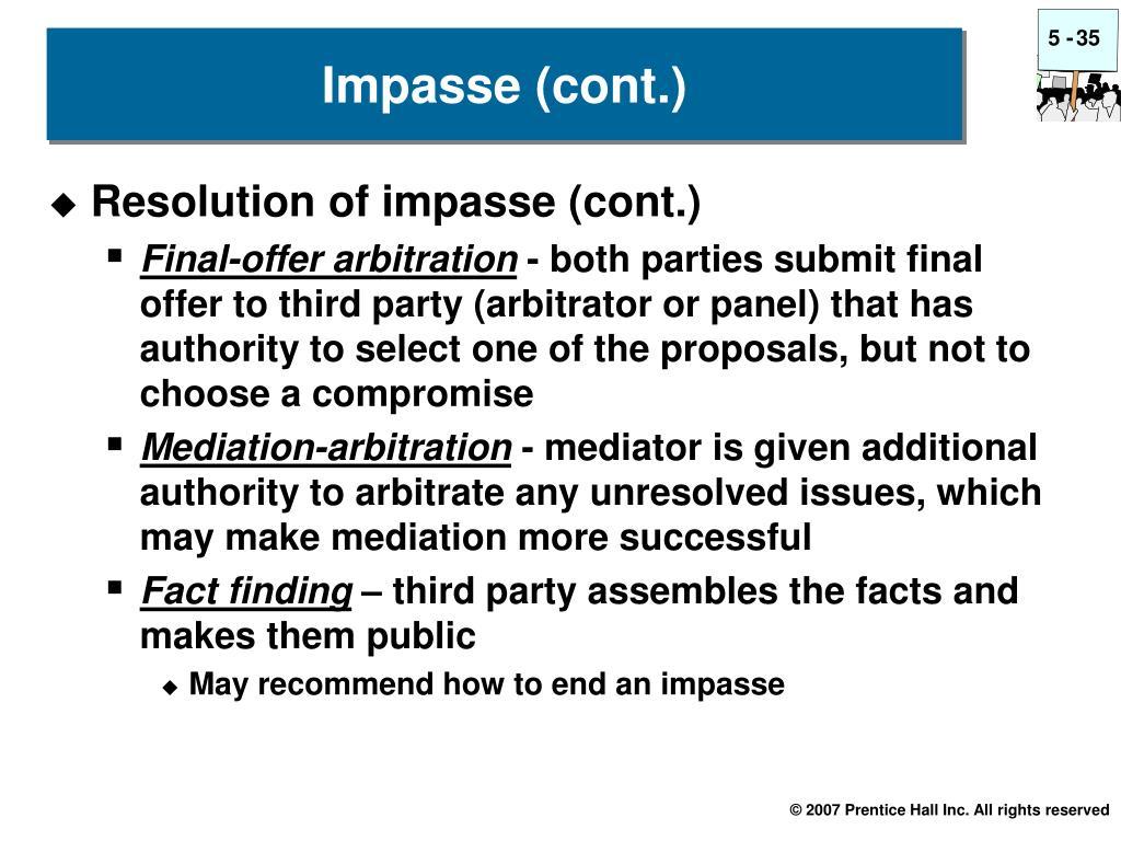 Resolution of impasse (cont.)