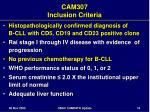 cam307 inclusion criteria