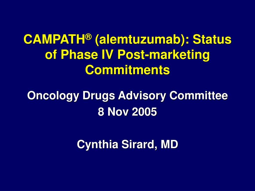 campath alemtuzumab status of phase iv post marketing commitments