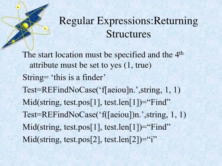 Regular Expressions:Returning Structures
