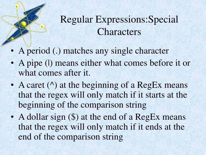 Regular Expressions:Special Characters