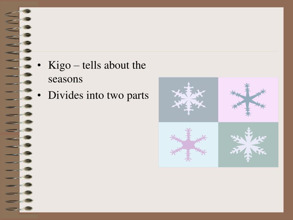 Kigo – tells about the seasons