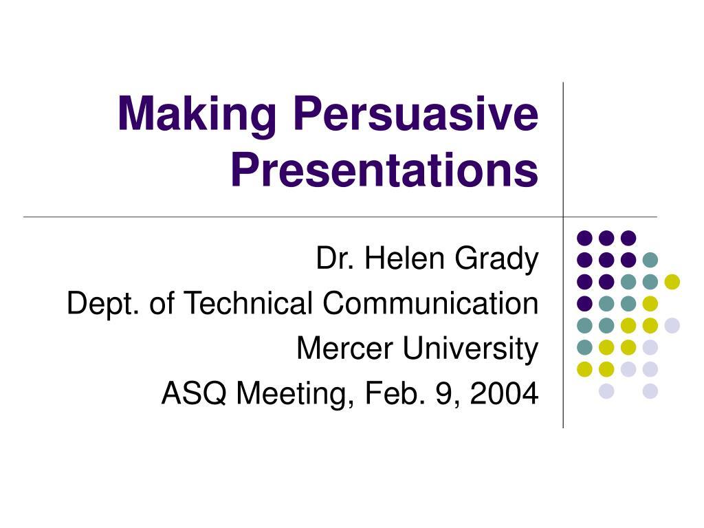 making persuasive presentations l.