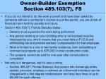 owner builder exemption section 489 103 7 fs
