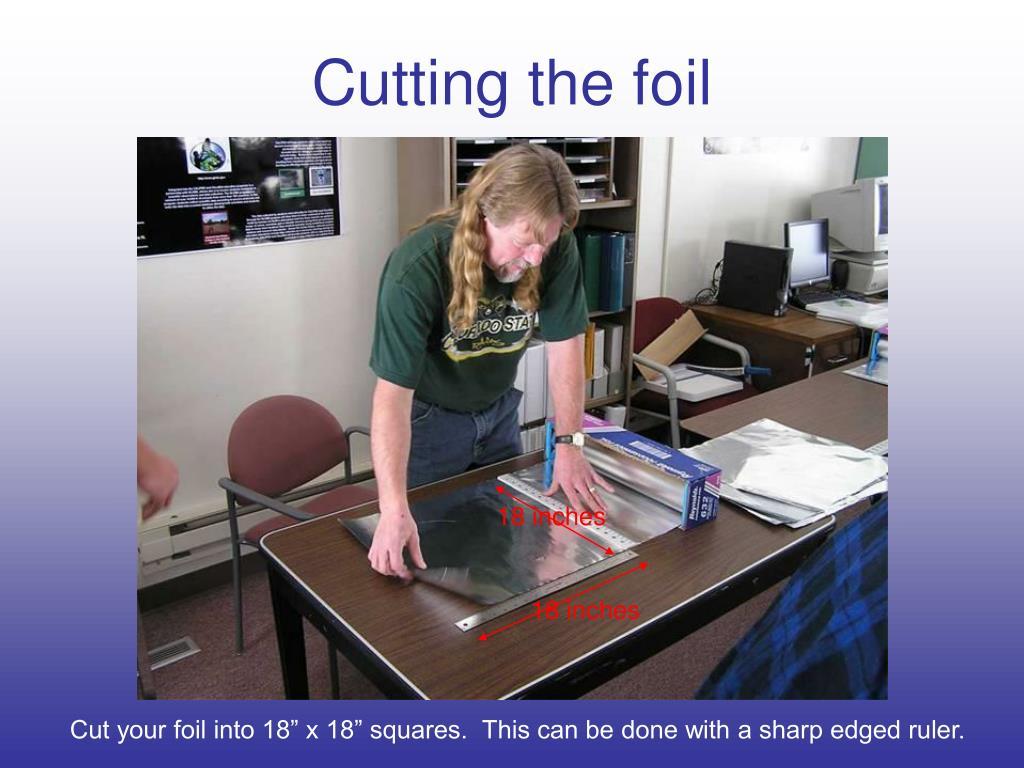 Cutting the foil