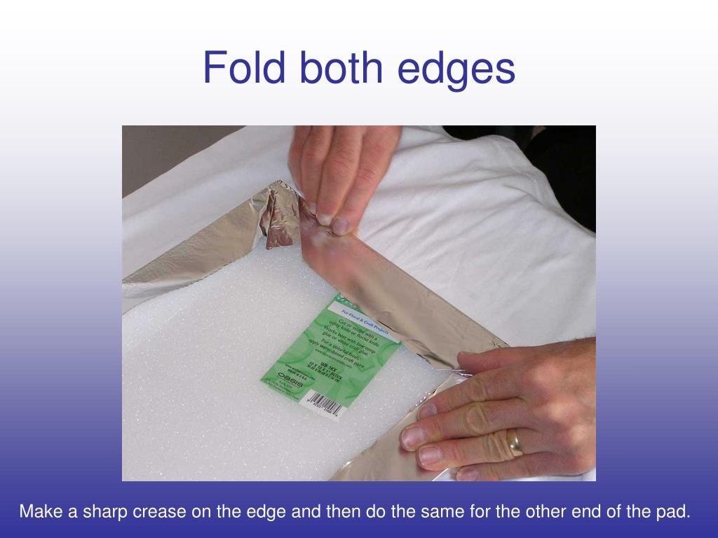 Fold both edges