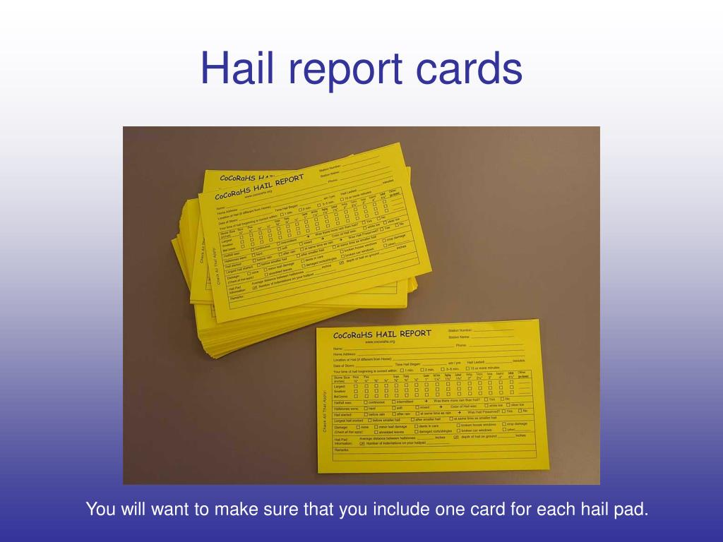 Hail report cards
