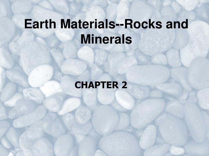 earth materials rocks and minerals n.