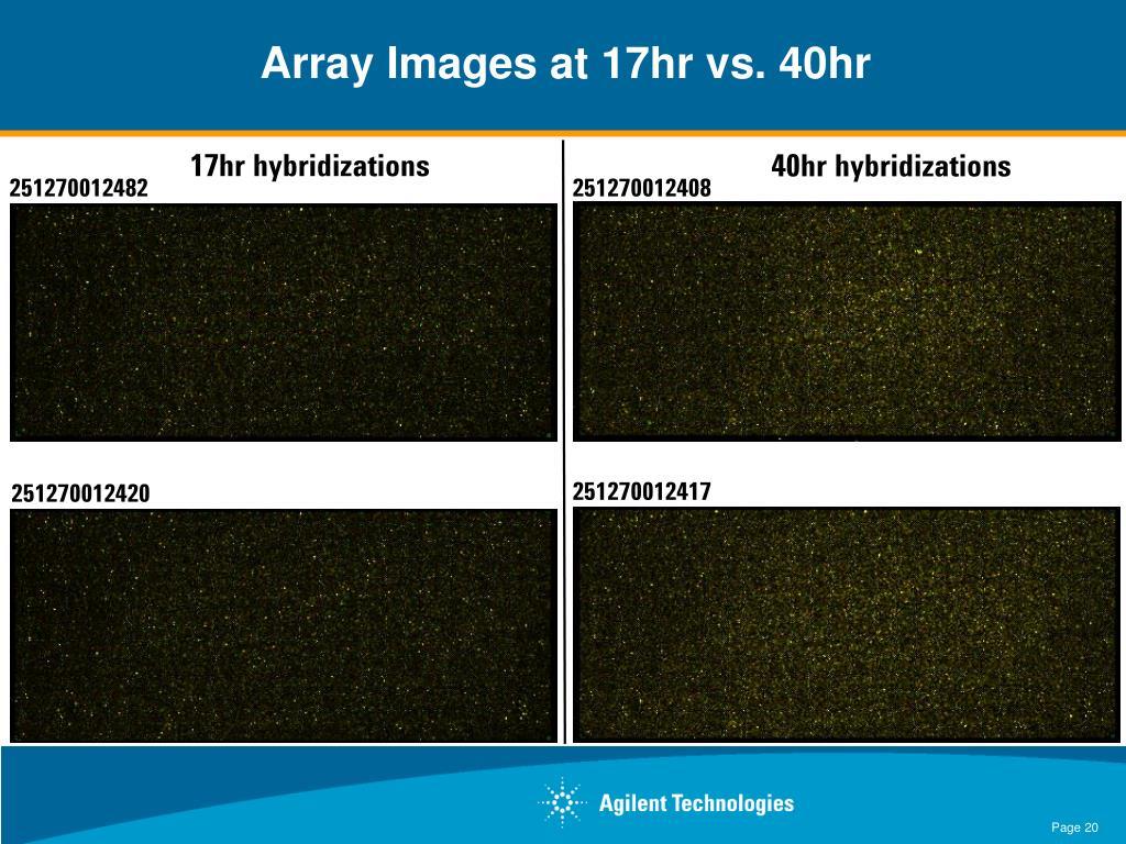 Array Images at 17hr vs. 40hr