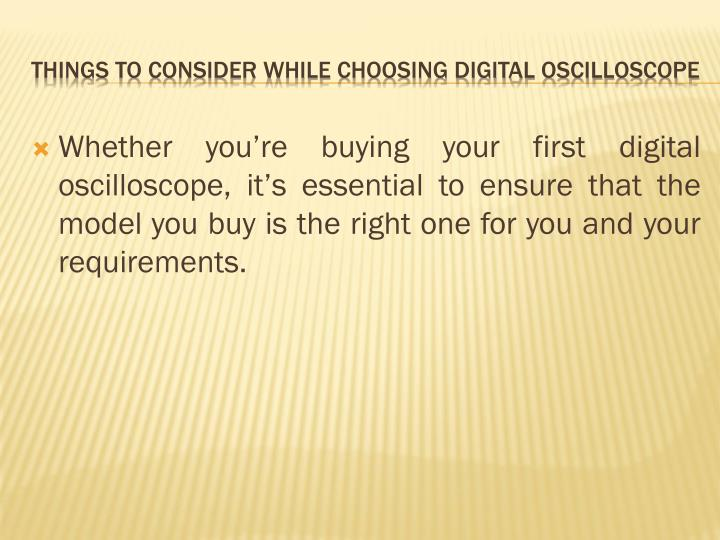 Things to consider while choosing digital oscilloscope3