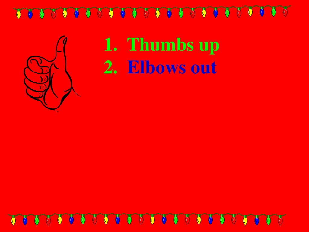 1.  Thumbs up
