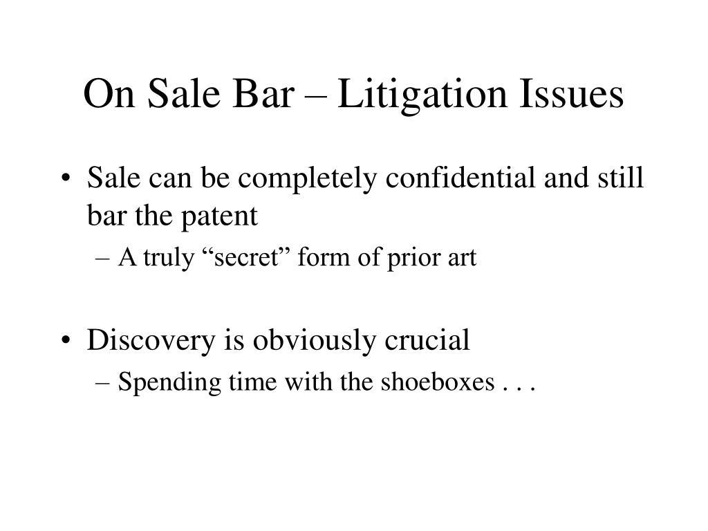 On Sale Bar – Litigation Issues