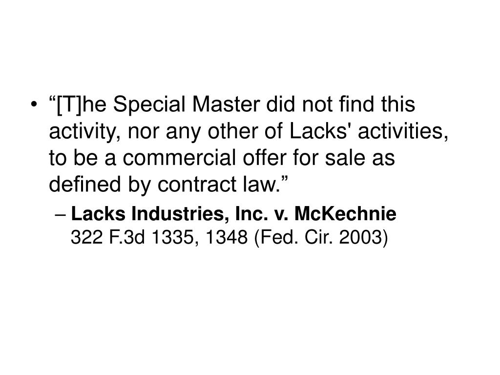 """""""[T]he Special Master did not find this activity, nor any other of Lacks' activities, to be a commercial offer for sale as defined by contract law."""""""