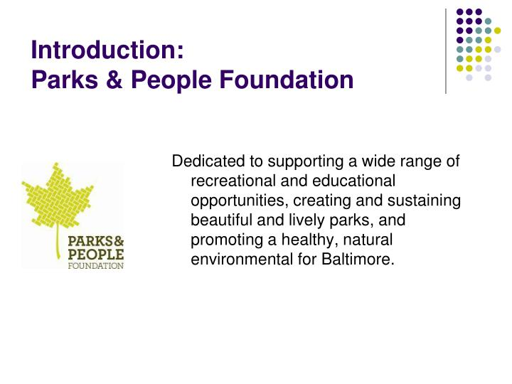 Introduction parks people foundation
