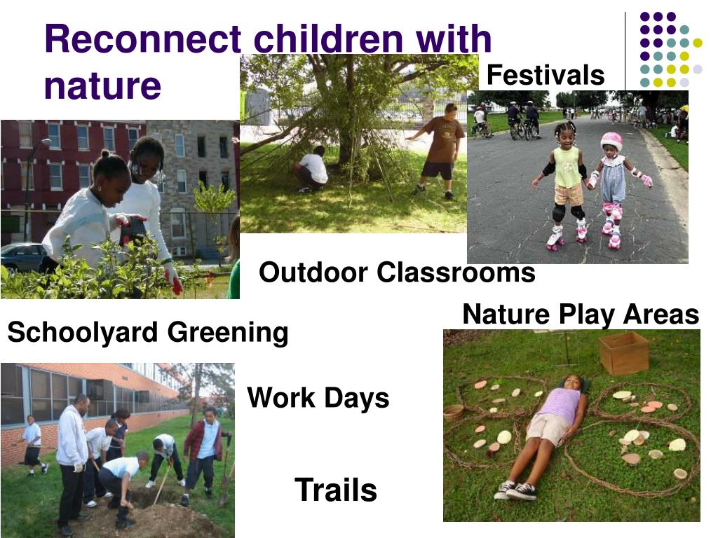 Reconnect children with nature