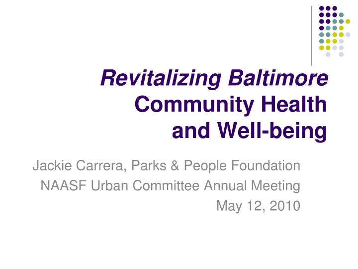 Revitalizing baltimore community health and well being