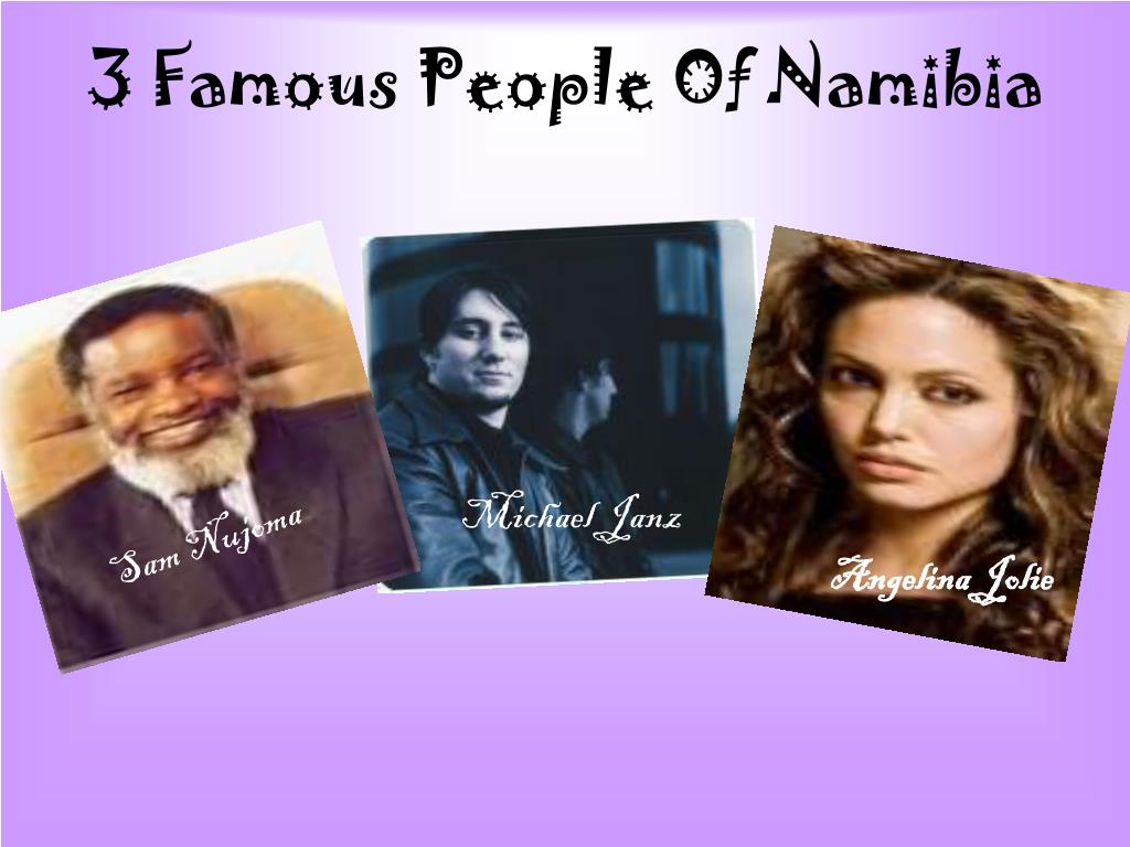 3 Famous People Of Namibia