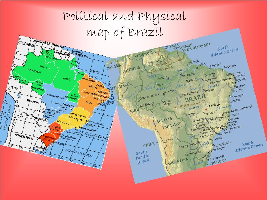 Political and Physical map of Brazil