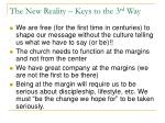 the new reality keys to the 3 rd way