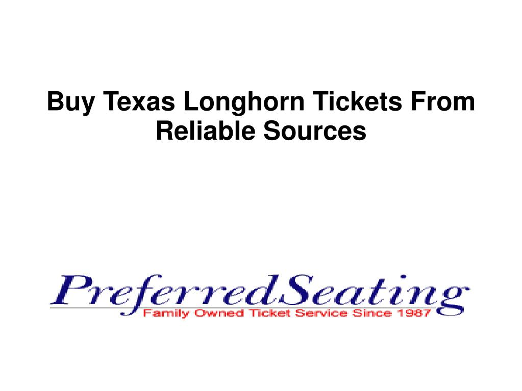 buy texas longhorn tickets from reliable sources l.
