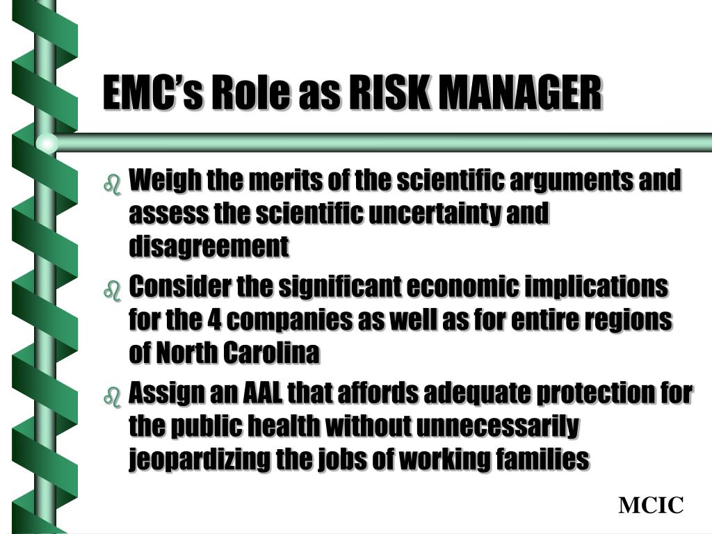 EMC's Role as RISK MANAGER