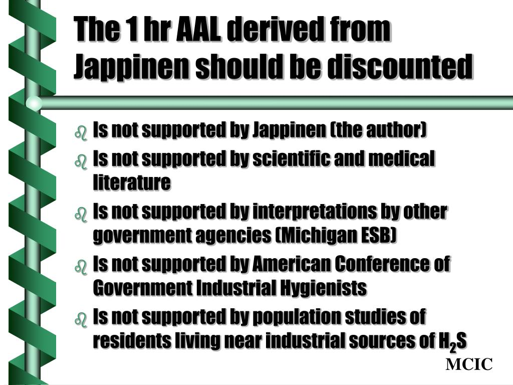 The 1 hr AAL derived from Jappinen should be discounted