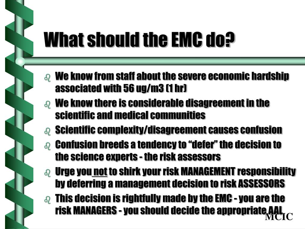 What should the EMC do?