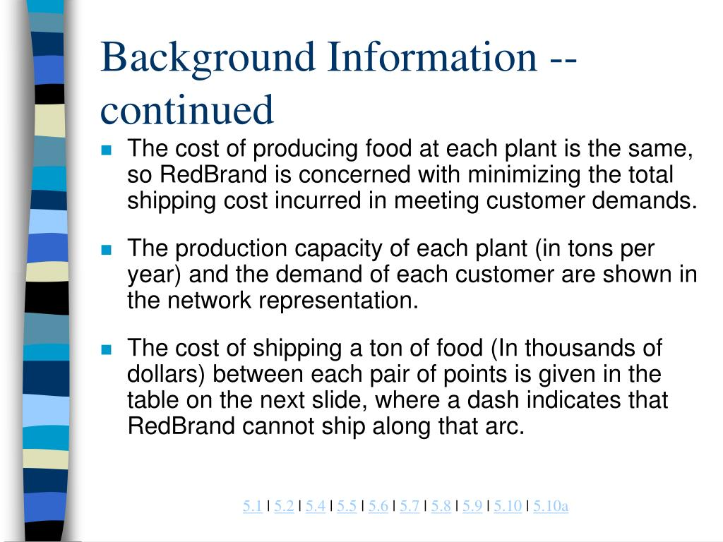 Background Information -- continued