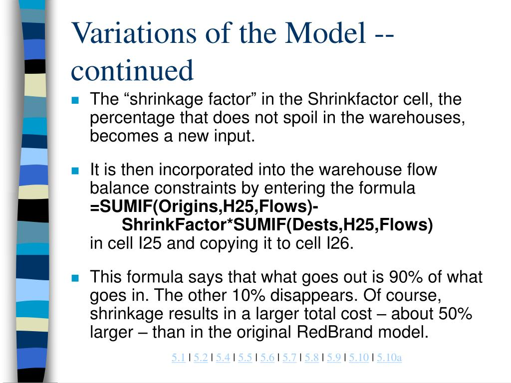 Variations of the Model -- continued