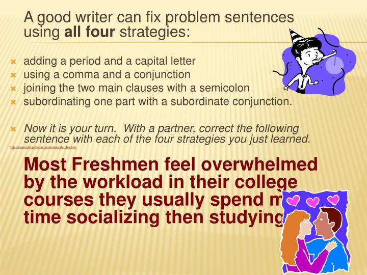 A good writer can fix problem sentences using