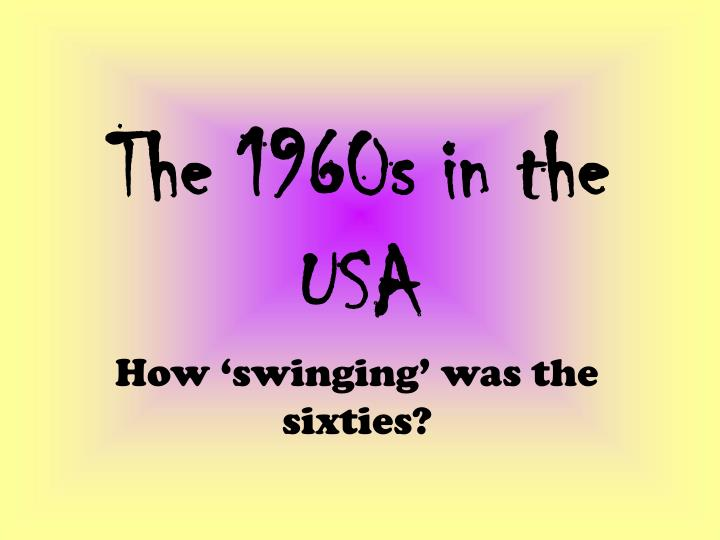 the 1960s in the usa n.