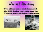 war and discovery