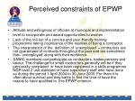 perceived constraints of epwp