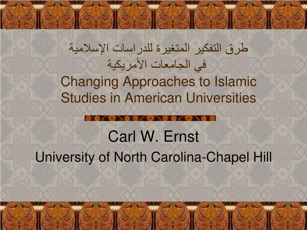 changing approaches to islamic studies in american universities l.