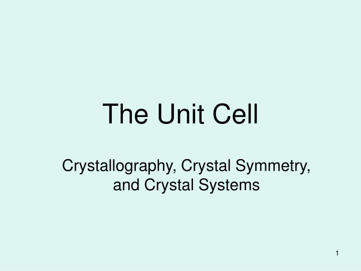The unit cell