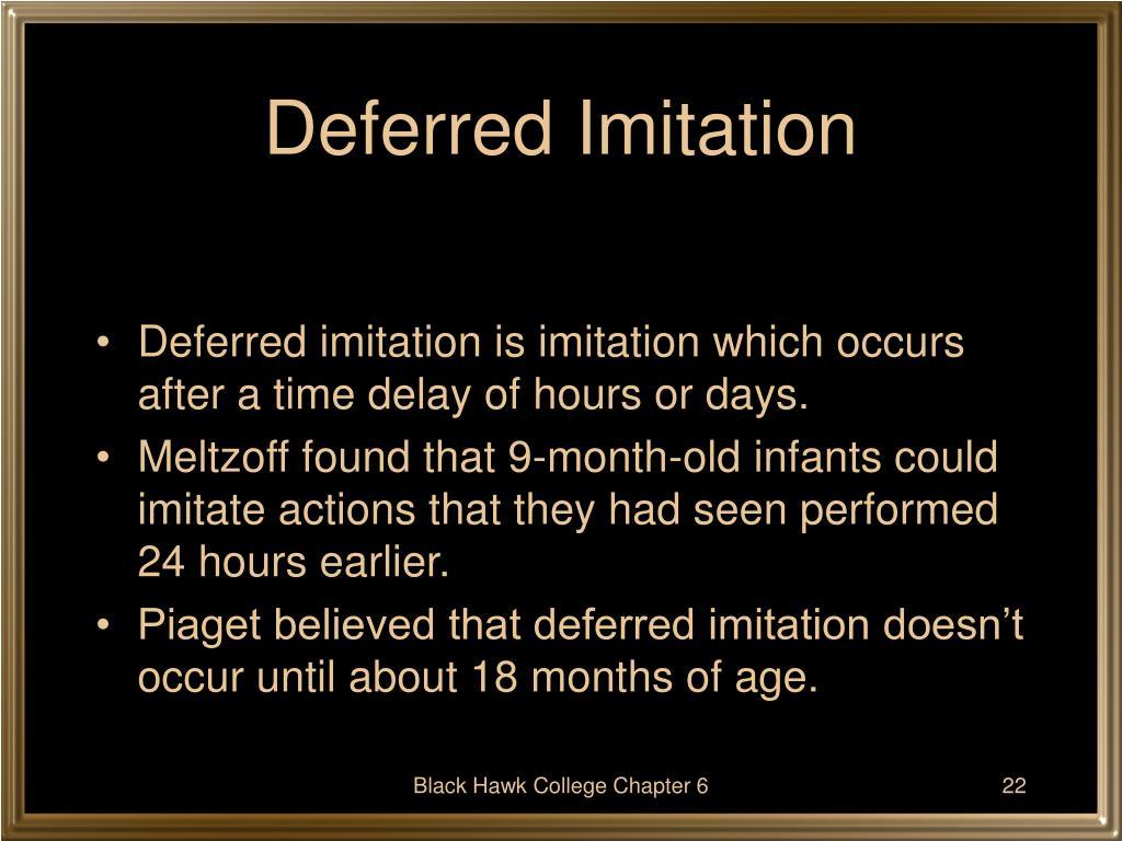 Deferred Imitation
