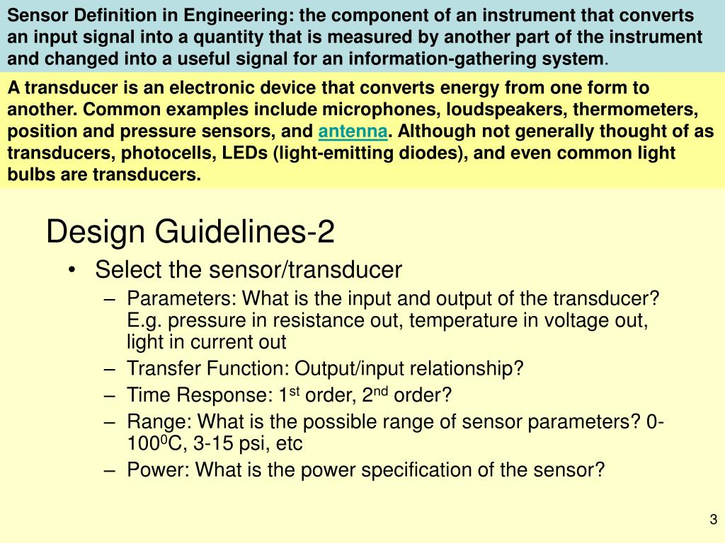 Sensor Definition in Engineering: the component of an instrument that converts
