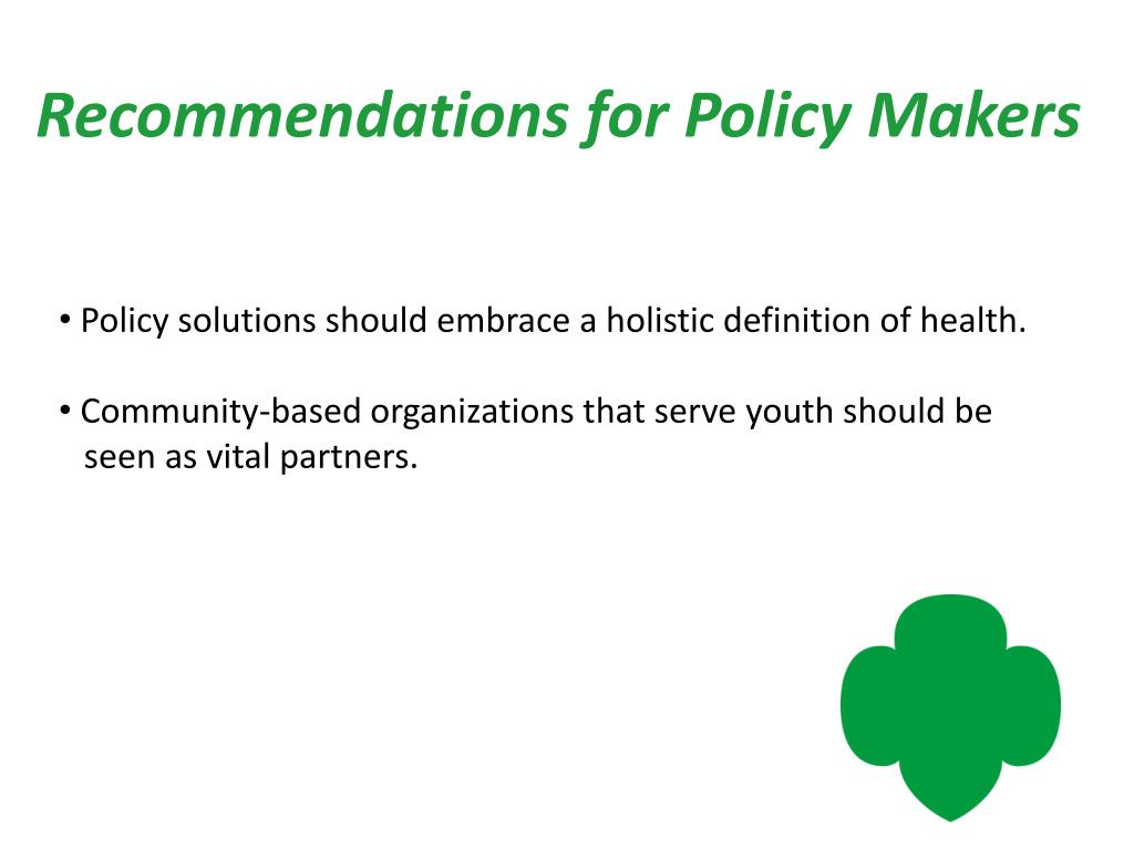 Recommendations for Policy Makers