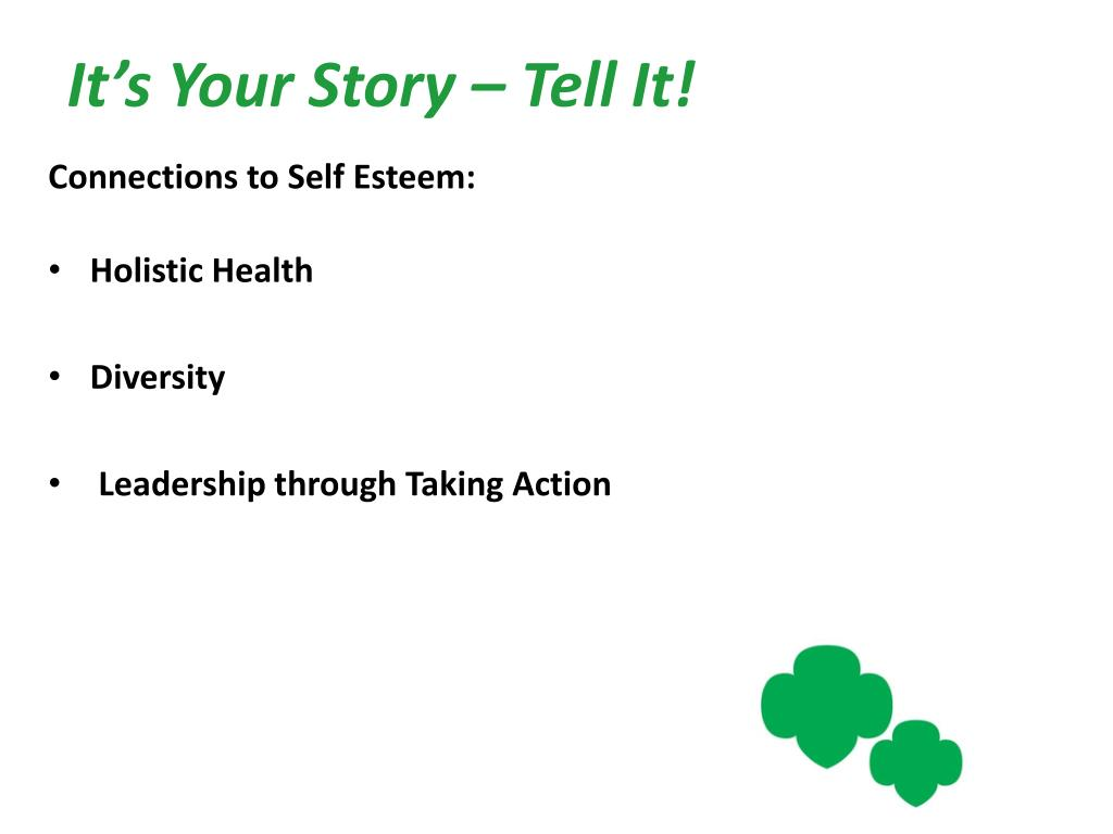 It's Your Story – Tell It!