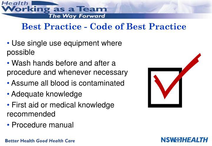 Best practice code of best practice