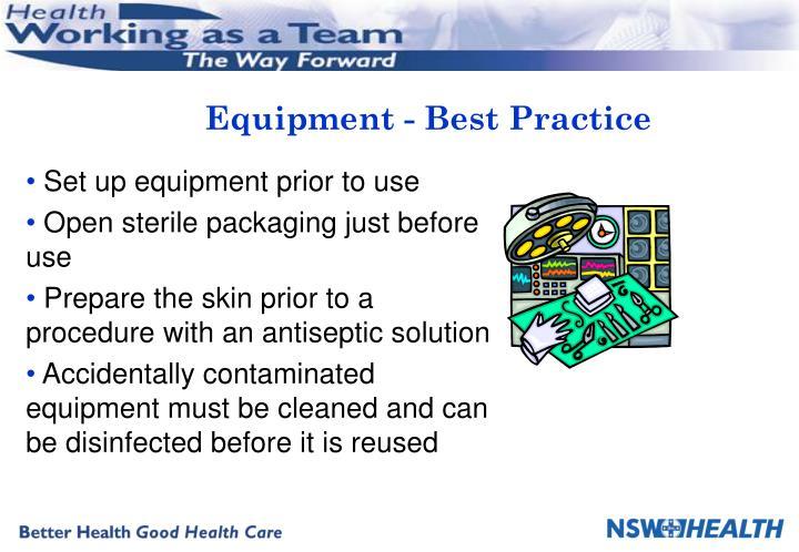 Equipment best practice