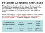 petascale computing and clouds