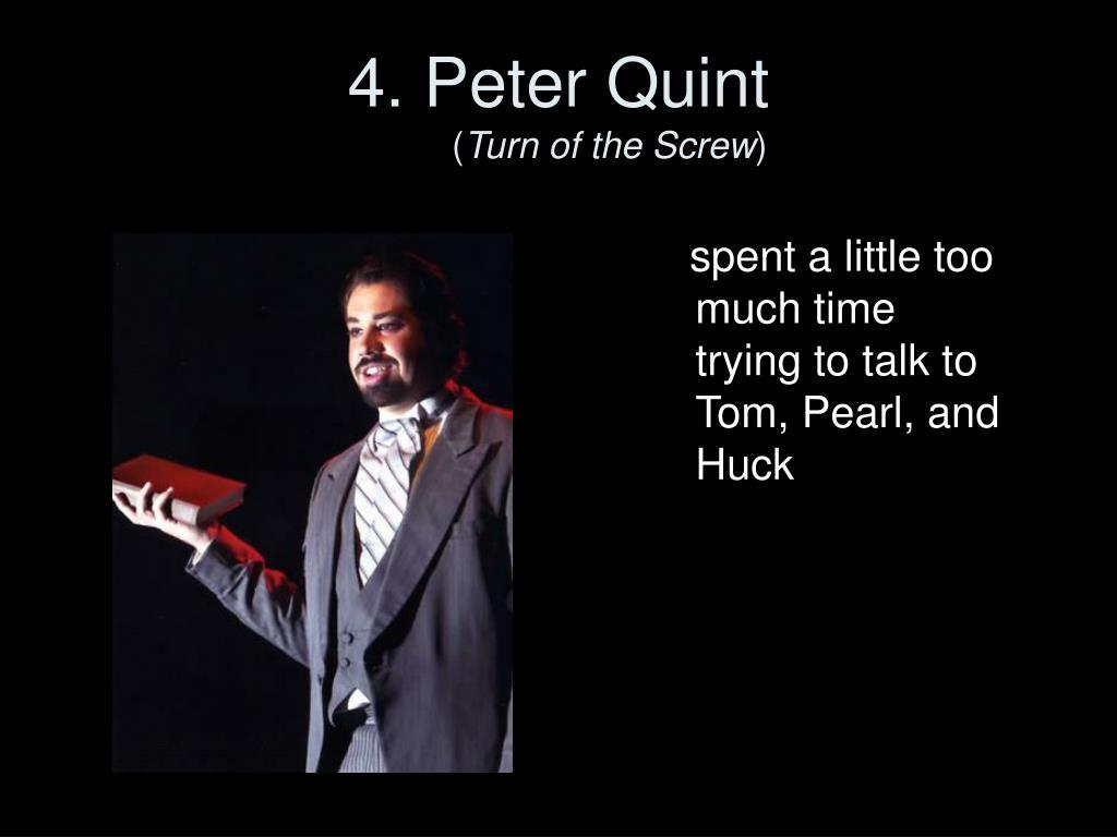 4. Peter Quint